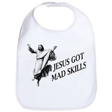 Jesus got mad skills Bib