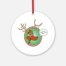 Grandma Got Run Over by a Reindeer Round Ornament