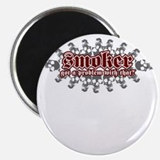 Smoker tshirts Got a problem with that Magnet
