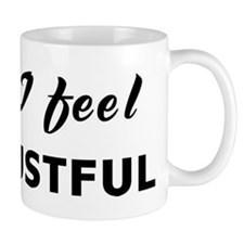 Today I feel distrustful Mug
