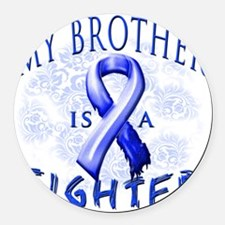 My Brother Is A Fighter Blue Round Car Magnet