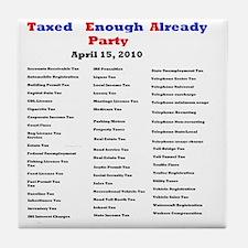 2-list of taxes Tile Coaster