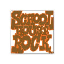 "2-schoolhouserock_brown_dar Square Sticker 3"" x 3"""