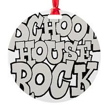 3-schoolhouserock_gray Ornament