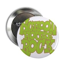 "2-schoolhouserock_green_REVERSE 2.25"" Button"