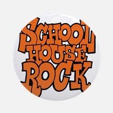 3-schoolhouserock_orange Round Ornament