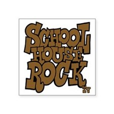 "3-schoolhouserock_brown_dar Square Sticker 3"" x 3"""
