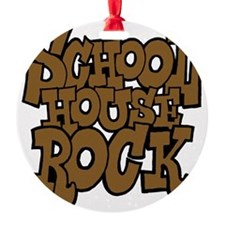 3-schoolhouserock_brown_dark Ornament