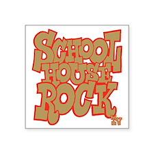 "2-schoolhouserock_brown_REV Square Sticker 3"" x 3"""