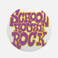 2-schoolhouserock_purple_REVERSE Round Ornament