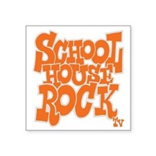 "2-schoolhouserock_orange_RE Square Sticker 3"" x 3"""