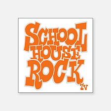 "2-schoolhouserock_orange_RE Square Sticker 3"" x 3"""
