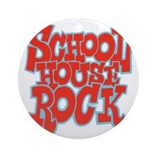 2-schoolhouserock_red_REVERSE Round Ornament