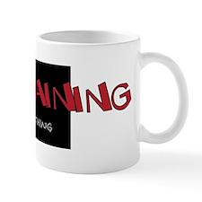 Complaining Mug