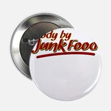 """Body By Junk Food funny fatboy shirts 2.25"""" Button"""