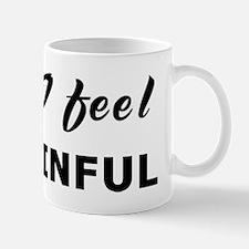 Today I feel disdainful Mug