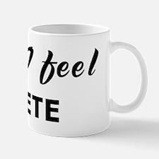 Today I feel effete Mug