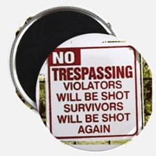 notrespassing02 Magnet