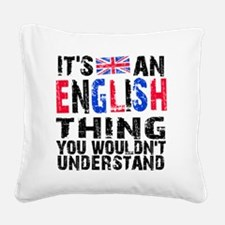 English Thing Square Canvas Pillow