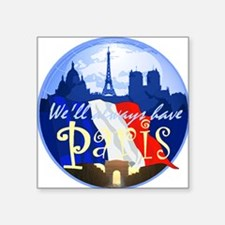 "ParisAlways1 A Square Sticker 3"" x 3"""