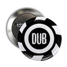 "Dub_Black 2.25"" Button"