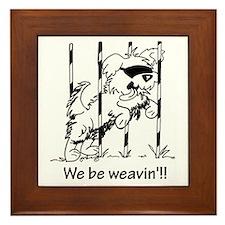 We be weavin!! Framed Tile