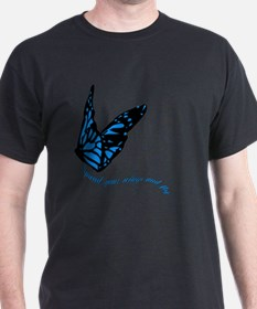 Blue Butterfly Saying | Spread Your Wings T-Shirt