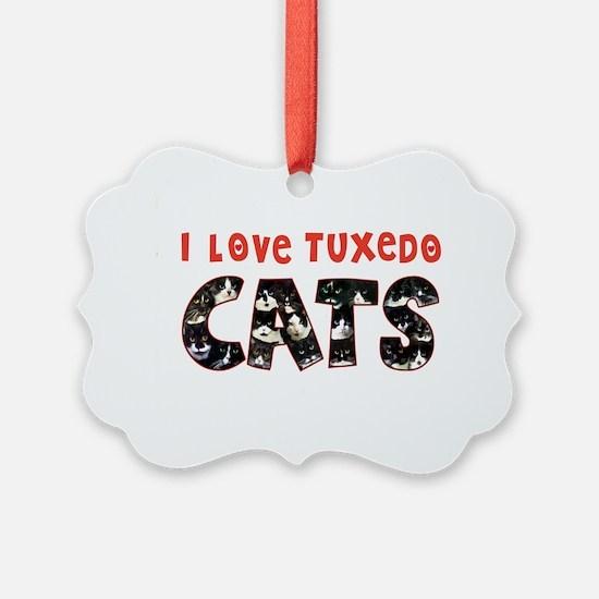 092nc IlovtuxI Love Tuxedo Cats Ornament