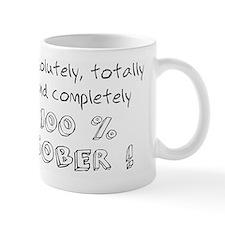 100 percent sober Small Mug