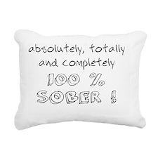 100 percent sober Rectangular Canvas Pillow
