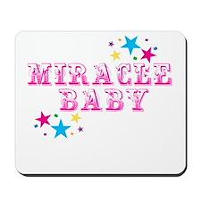 miracle baby Mousepad