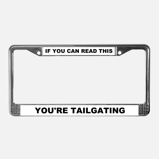 Tailgating License Plate Frame