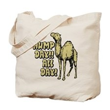 Hump Day All Day Tote Bag