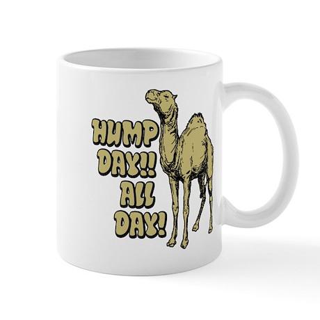 Hump Day All Day Mugs