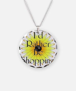 Id rather be shopping! Necklace