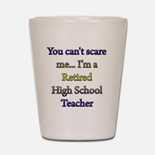 retired teacher 1 copy Shot Glass