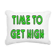 timetogethigh Rectangular Canvas Pillow