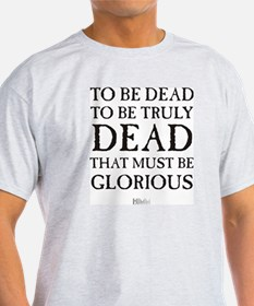 To be dead in black T-Shirt