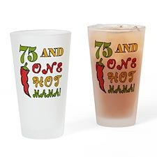 HotMama75 Drinking Glass