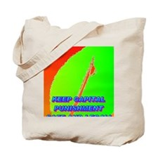 KEEP CAPITAL PUNISHMENT(small poster) Tote Bag