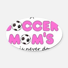 asoccermomsday-front Oval Car Magnet