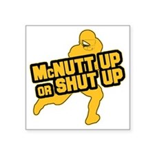 "MCNUTTUP2 Square Sticker 3"" x 3"""