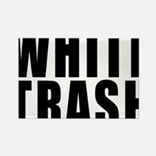 Whit Trash Rectangle Magnet