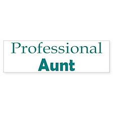ProfessionalAunt Bumper Sticker