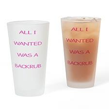 BACKRUB Drinking Glass