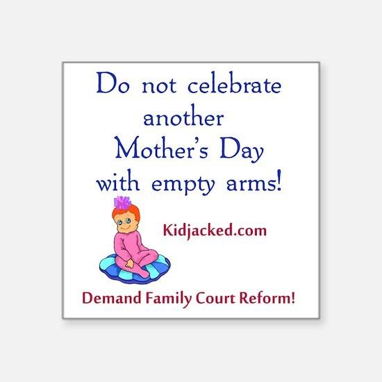 "mothersday_shirt Square Sticker 3"" x 3"""