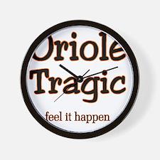 oriole tragic Wall Clock