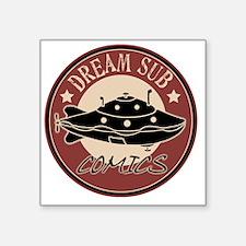 "Dream_Sub_LOGO_for-TEE-copy Square Sticker 3"" x 3"""