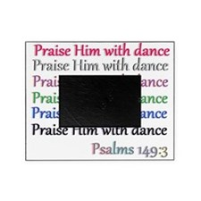 praise w dance Picture Frame