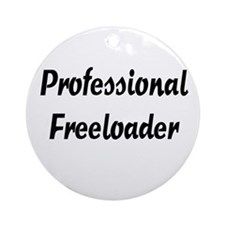 Freeloader Ornament (Round)